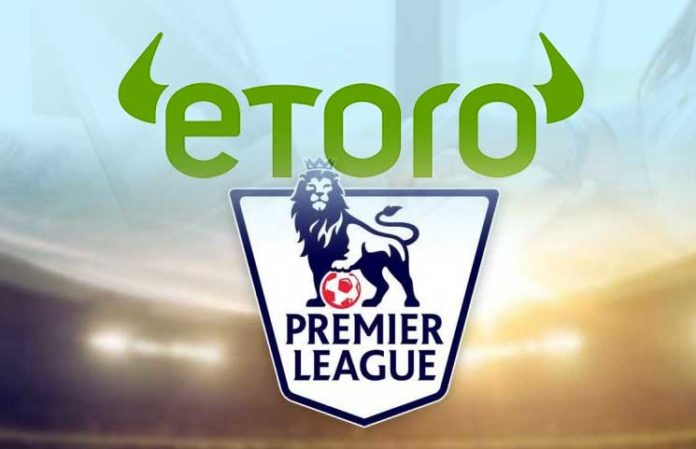 eToro Signs Contractual Advertising Deal with Seven Premier League Clubs