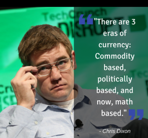 The Three Eras of Currency : an Analysis of Chris Dixon's Assertion