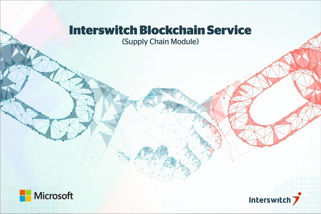 Interswitch Partners Microsoft to Launch Blockchain Service In Nigeria